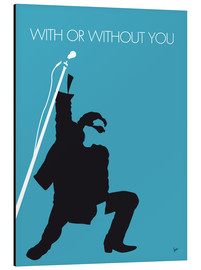 Stampa su alluminio  U2 - With Or Without You - chungkong