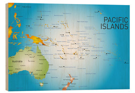 Stampa su legno  Pacific Islands - Map