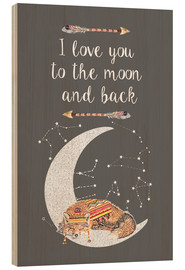 Legno  I love you to the moon and back - GreenNest