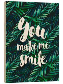Legno  You make me smile - dear dear
