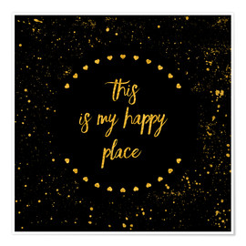 Poster Premium Text Art THIS IS MY HAPPY PLACE II black with hearts & splashes