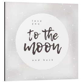 Stampa su alluminio  To the moon and back - Typobox