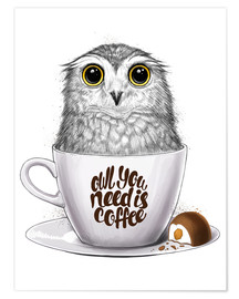 Poster Premium  Owl you need is coffee - Nikita Korenkov