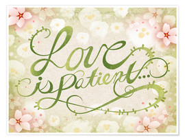 Poster Premium Love Is Patient