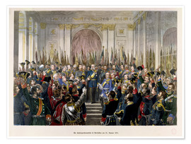 Poster Premium  The Proclamation of Wilhelm as Kaiser of the new German Reich - German School