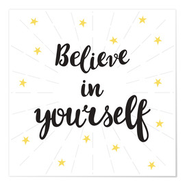 Poster Premium  Believe in yourself! - Typobox