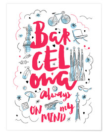 Poster Premium  Barcelona always on my mind - Nory Glory Prints