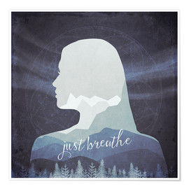 Poster Premium Just breathe