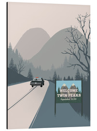 Alluminio Dibond  Alternative welcome to twin peaks art print - 2ToastDesign