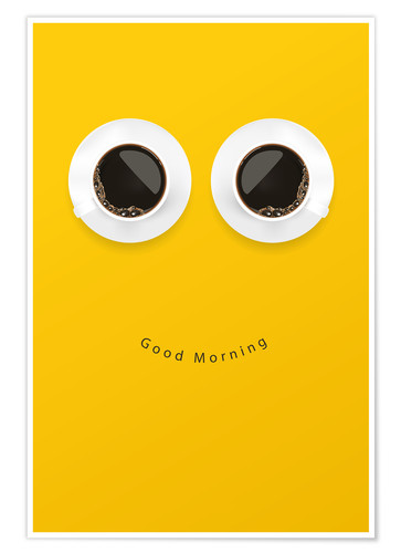 Poster Premium Good Morning, Coffee