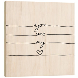 Legno  You are my heart - Mareike Böhmer Graphics
