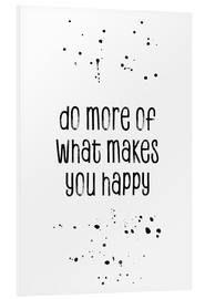 Forex  TEXT ART Do more of what makes you happy - Melanie Viola