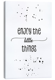 Stampa su tela  Enjoy the little things - Melanie Viola