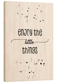Legno  TEXT ART Enjoy the little things - Melanie Viola
