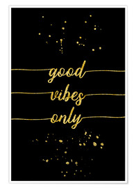 Poster Premium TEXT ART GOLD Good vibes only
