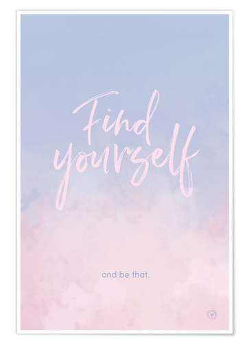 Poster Premium Find yourself