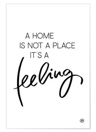 Poster Premium  A home is - m.belle