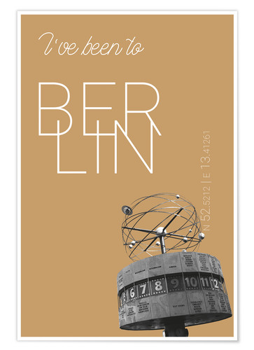 Poster Premium Popart Berlin World Clock I have been to Color: Pale gold