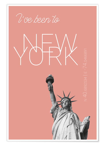 Poster Premium Popart New York Statue of Liberty I have been to Color: blooming dahlia