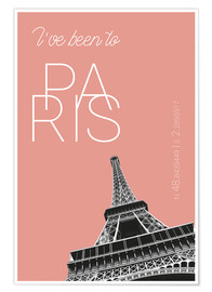 Poster Premium Popart Paris Eiffel Tower I have been to Color: blooming dahlia