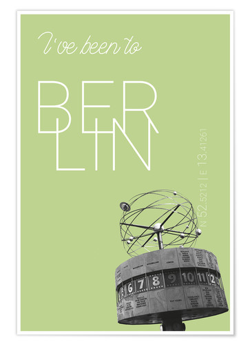 Poster Premium Popart Berlin World Clock I have been to Color: Salad