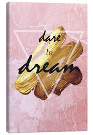 Stampa su tela  Dare to dream - Typobox
