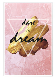 Poster Premium  Dare to dream - Typobox