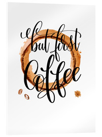 Stampa su vetro acrilico  FirstCoffee - Mandy Reinmuth