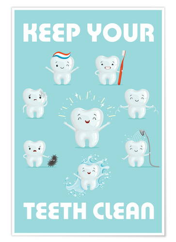 Poster Premium Keep your teeth clean