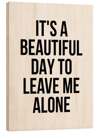 Legno  It's a Beautiful Day To Leave Me Alone - Creative Angel