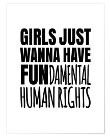 Poster  Girls Just Wanna Have Fundamental Human Rights - Creative Angel