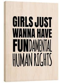 Legno  Girls Just Wanna Have Fundamental Human Rights - Creative Angel