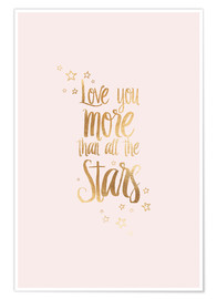 Poster Premium LOVE YOU YOU MORE THAN ALL THE STARS