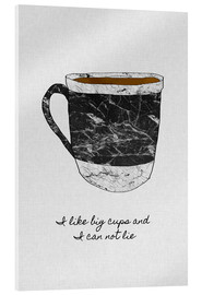 Stampa su vetro acrilico  I Like Big Cups And I Can Not Lie - Orara Studio