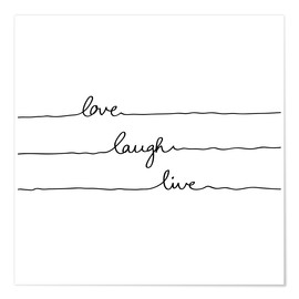 Poster Premium Love Laugh Live