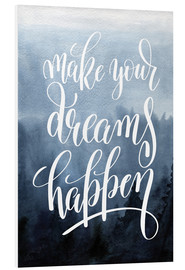Stampa su schiuma dura  Make your dreams happen - Typobox