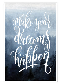 Poster Premium  Make your dreams happen - Typobox