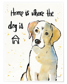 Poster Premium  Home is where the dog is - Anne Tavoletti