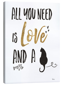 Stampa su tela  All you need is love and a cat - Veronique Charron