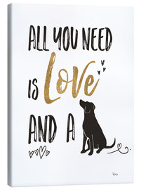 Stampa su tela  All you need is love and a dog - Veronique Charron