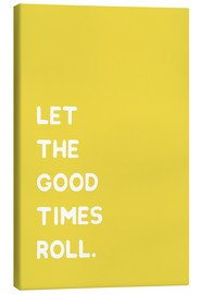 Tela  Let the good times roll - Ohkimiko
